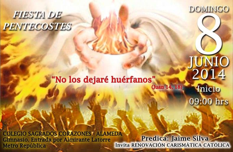 FIESTA DE PENTECOSTES DOMINGO 8 DE JUNIO 2014