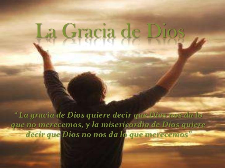 la-gracia-de-dios-1-1-728